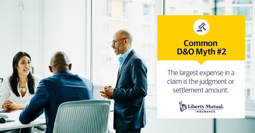 Business team in a meeting room with the caption: Common D&O Myth #2: The largest expense in a claim is the judgment or settlement amount.